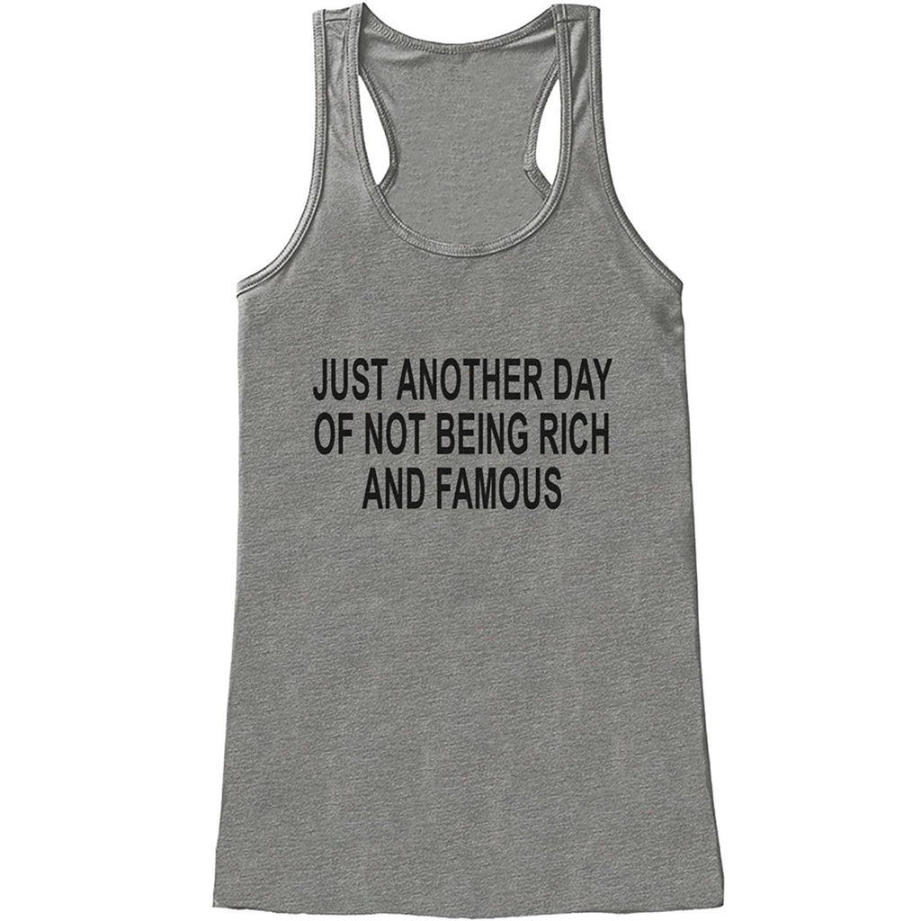 7 ate 9 Apparel Womens Another Day Not Rich and Famous Funny Tank Top