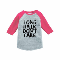 7 ate 9 Apparel Funny Kids Long Hair Don't Care Baseball Tee Pink