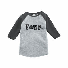 7 ate 9 Apparel Kids Four Birthday Grey Raglan Tee