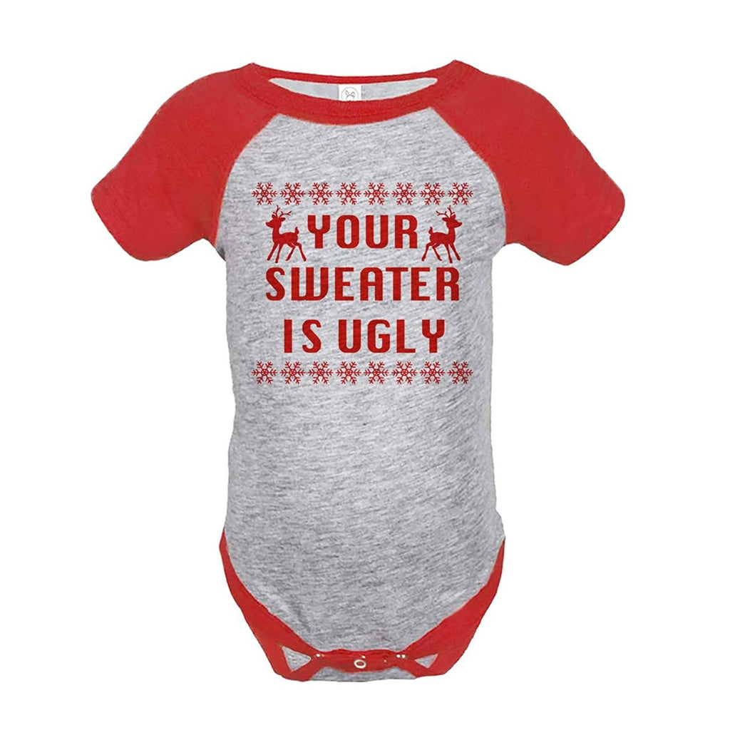 7 ate 9 Apparel Baby's Your Sweater Is Ugly Christmas Onepiece Red