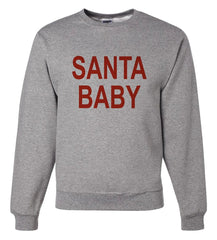 7 ate 9 Apparel Mens Santa Baby Christmas Sweatshirt