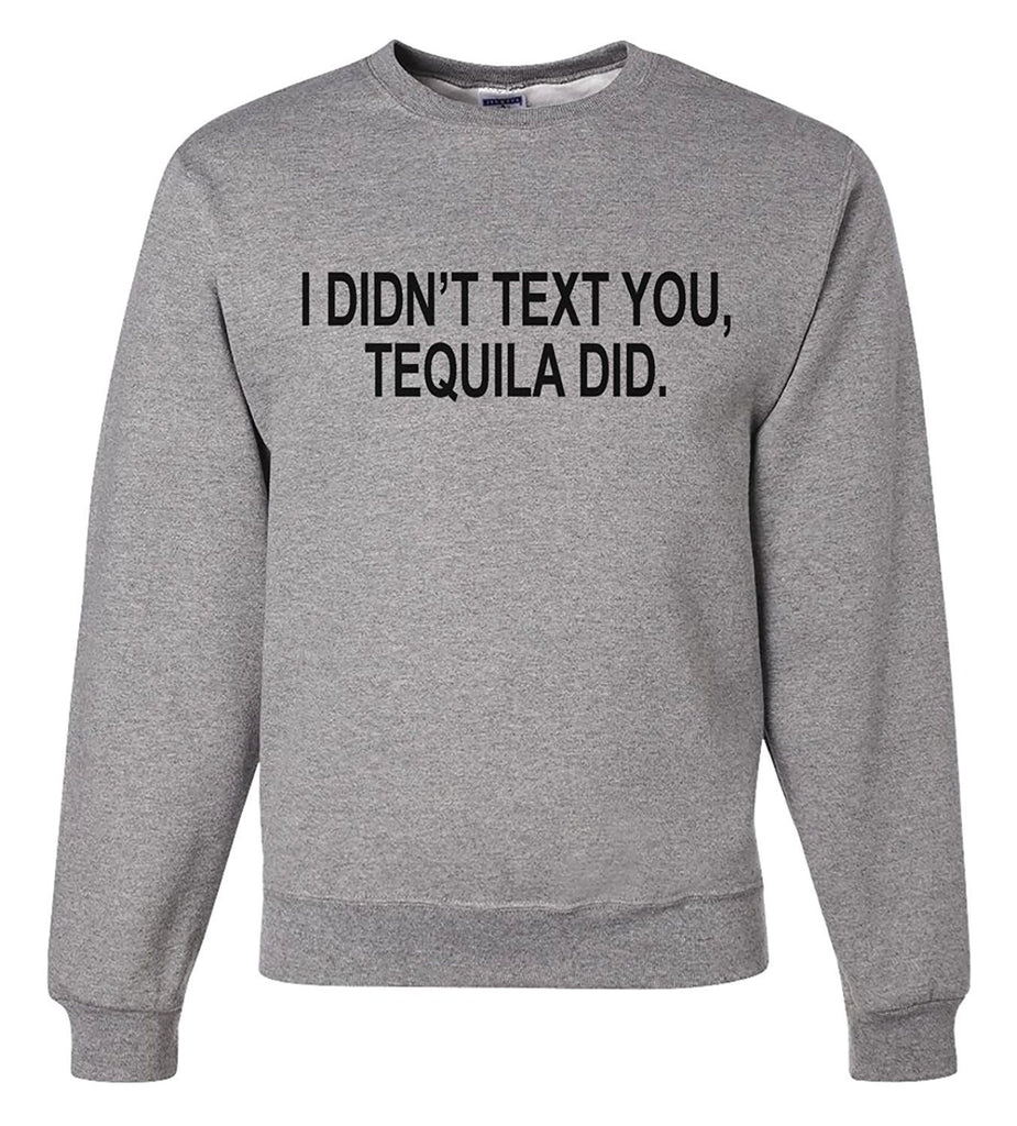 7 ate 9 Apparel Men's Funny Tequila Sweatshirt