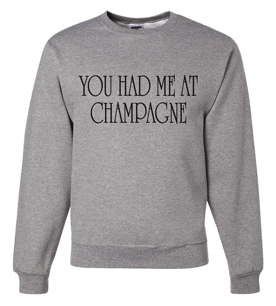 7 ate 9 Apparel Unisex You Had Me at Champagne New Years Sweatshirt