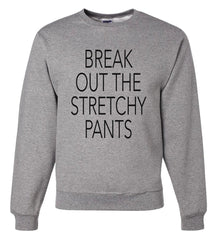 7 ate 9 Apparel Men's Break Out The Stretchy Pants Thanksgiving Sweatshirt