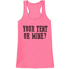 7 ate 9 Apparel Ladies Your Tent Or Mine Funny Tank Top