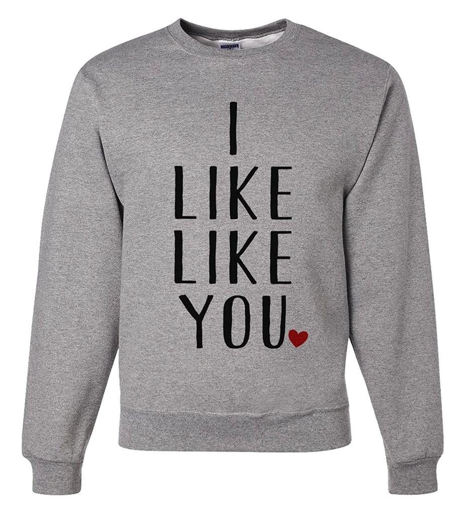 7 ate 9 Apparel Unisex I Like Like You Valentine's Day Sweatshirt