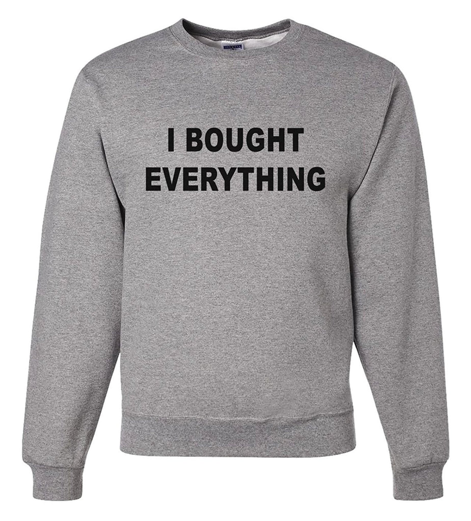 7 ate 9 Apparel Men's I Bought Everything Thanksgiving Sweatshirt