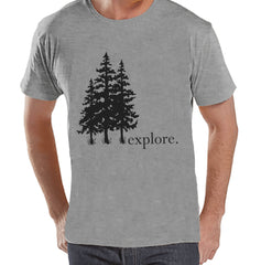 Camping Shirt - Explore Shirt - Mens Hiking Grey T-shirt - Men's Camping, Hiking, Outdoors, Mountain, Nature Tee - Funny Humorous T-shirt