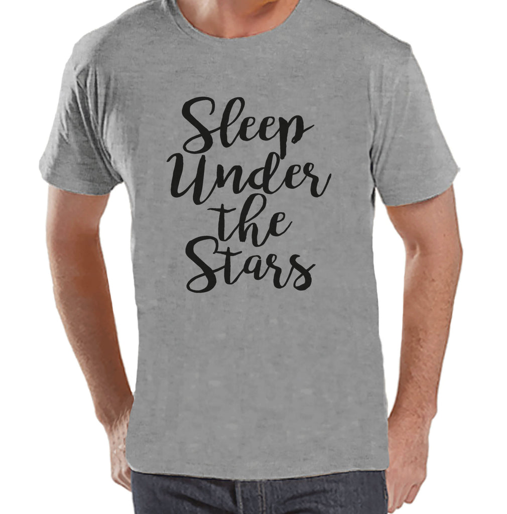 Camping Shirt - Sleep Under The Stars - Mens Grey T-shirt - Men's Camping, Hiking, Outdoors, Mountain, Nature Tee - Funny Humorous T-shirt
