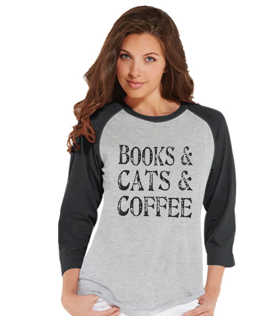 Cat Shirt - Cat Lover Gift - Funny Shirt - Books, Cats & Coffee - Womens Grey Raglan Tee - Humorous Tshirt - Gift for Her - Gift for Friend