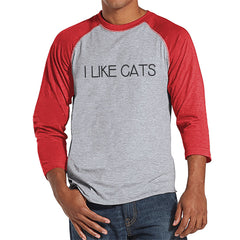 Cat Shirt - Cat Lover Gift - Funny Shirt - I Like Cats Tshirt - Mens Red Raglan T-shirt - Humorous Tshirt - Gift for Him - Gift for Friend