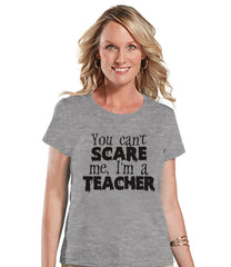 I'm a Teacher Costume - Adult Halloween Costumes - School Party Shirt - Womens Costume Tshirt - Ladies Grey Tshirt - Happy Halloween Top