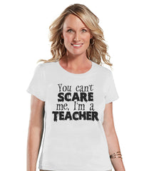 I'm a Teacher Costume - Adult Halloween Costumes - School Party Shirt - Womens Costume Tshirt - Ladies White Tshirt - Happy Halloween Top