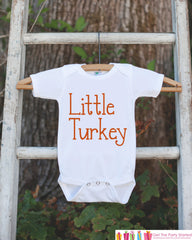 Newborn Thanksgiving Outfit - Little Turkey - Kids Thanksgiving Shirt or Onepiece - Boy or Girl Happy Thanksgiving Outfit - Turkey Day Shirt