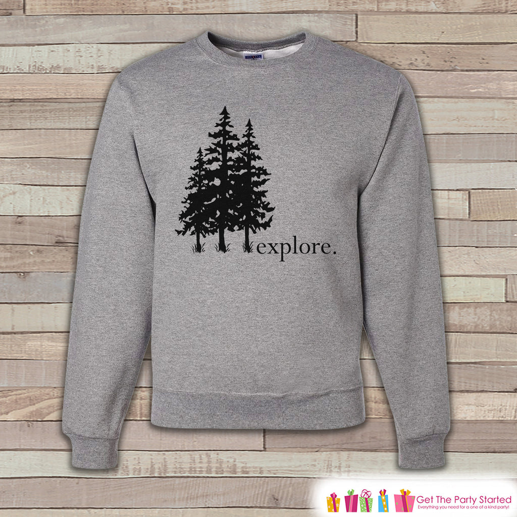Camping Sweatshirt - Men's Crewneck Sweatshirt - Explore. Adult Grey Sweatshirt - Outdoors Sweatshirt - Gift for Him - Hiking Sweatshirt