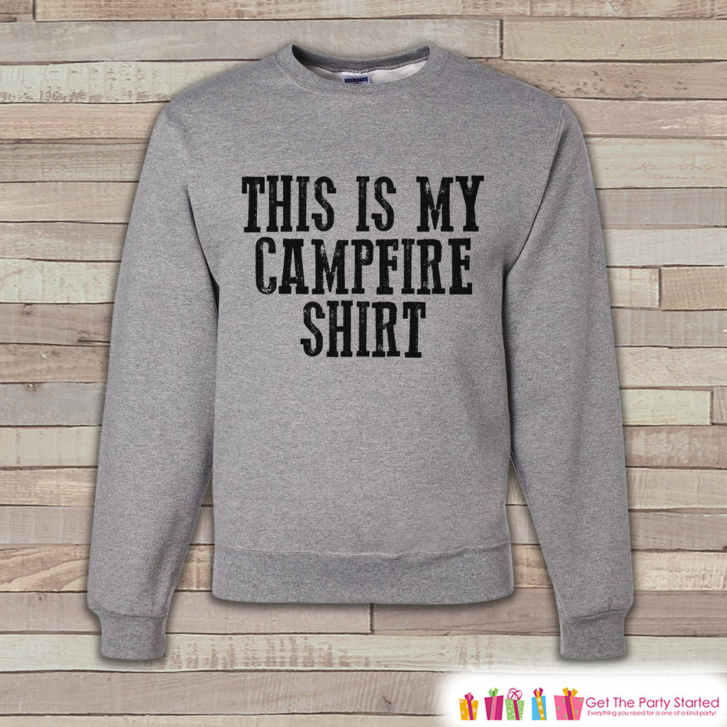 Camping Sweatshirt - Mens Crewneck Sweatshirt - This Is My Campfire Shirt Adult Grey Sweatshirt - Outdoors Sweatshirt - Camping Gift for Him