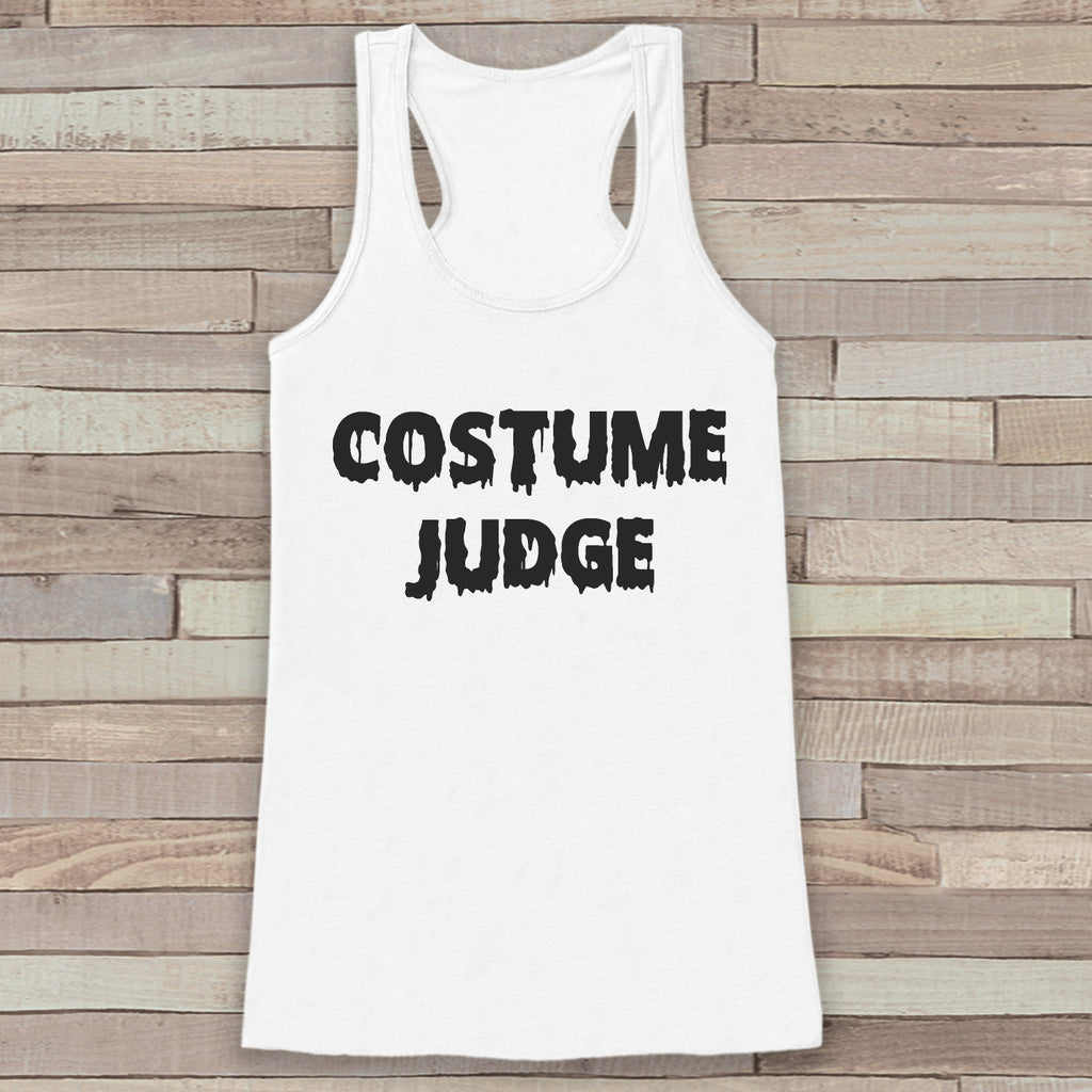Costume Judge - Halloween Party Adult Halloween Costume - Funny Womens Tanks - Women's Costume Tshirt - Ladies White Shirt - Happy Halloween