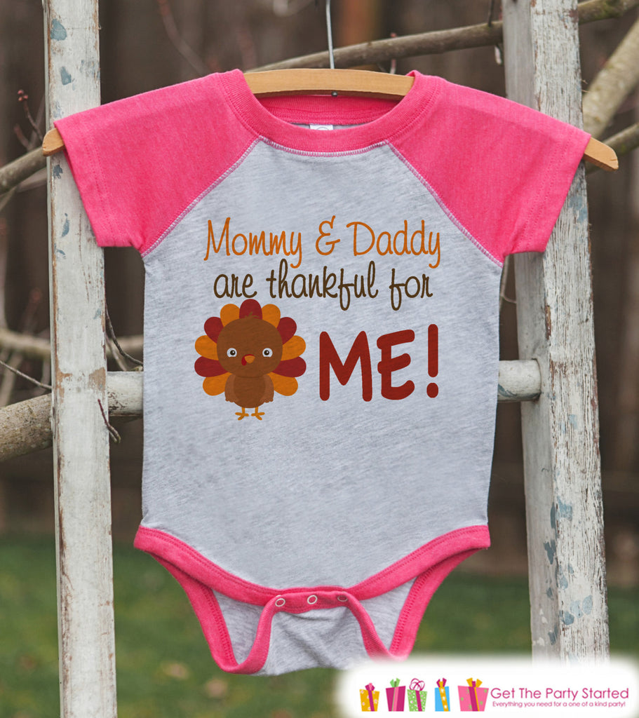 Thankful Shirt - Kids Thanksgiving Outfit - Mommy & Daddy Are Thankful for Me - Girls Happy Thanksgiving - Pink Raglan Tshirt or Onepiece
