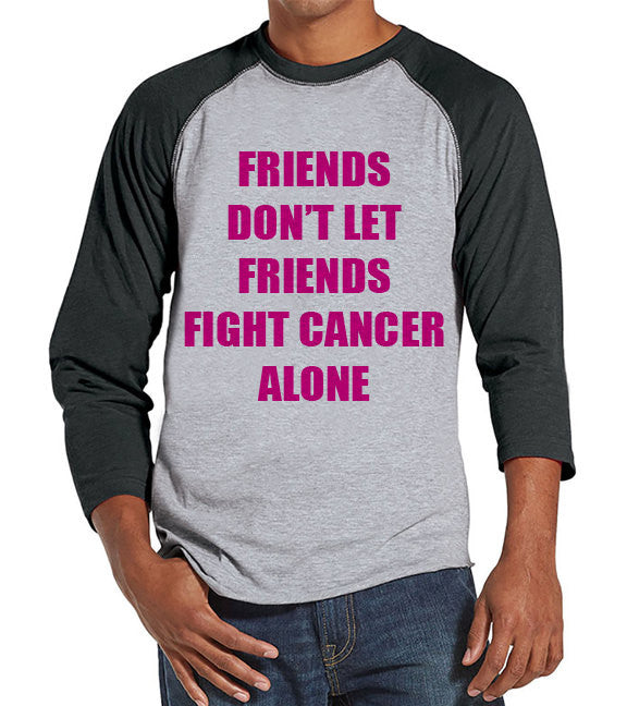 Men's Friends Fight Cancer Shirt - Team Race Shirts - Breast Cancer Awareness - Grey Raglan Shirt - Men's Grey Baseball Tee - Running Shirt - 7 ate 9 Apparel