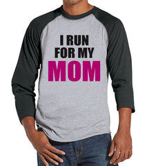 Men's Run For Mom Shirt - Team Shirts - Breast Cancer Awareness - Grey Raglan Shirt - Men's Grey Baseball Tee - Cancer Support Running Shirt - 7 ate 9 Apparel