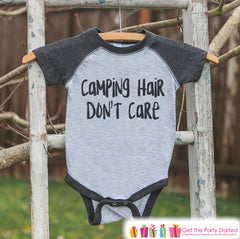 Kid's Camping Outfit - Camping Hair Don't Care - Grey Raglan Shirt or Onepiece - Camp Shirt for Baby, Toddler, or Youth - Adventure Clothing