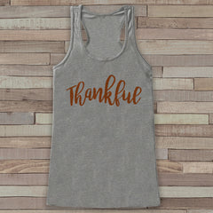 Thankful Thanksgiving Shirt - Thankful Tank Top - Women's Thanksgiving Shirt - Ladies Turkey Day Shirt - Grey Tank - Thankful Shirt