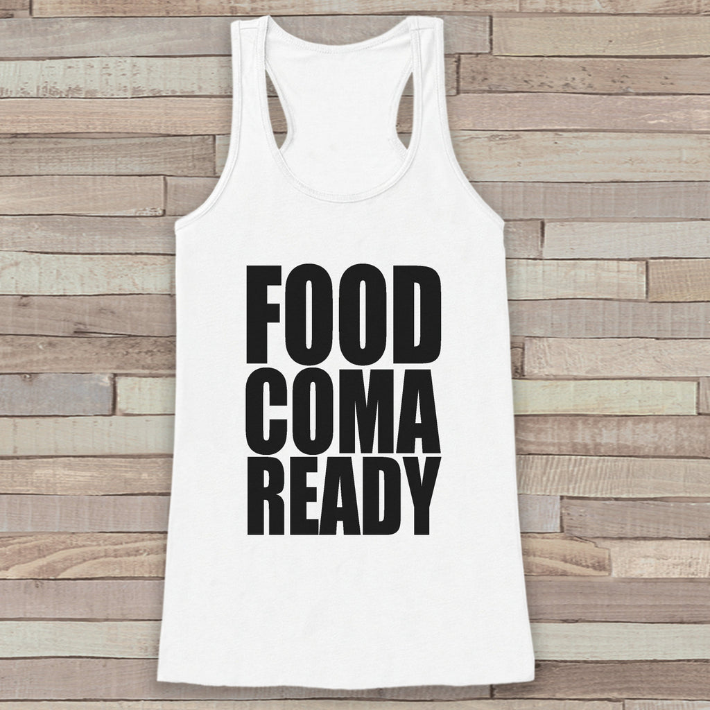 Funny Thanksgiving Shirt Food Coma Ready Thanksgiving Dinner