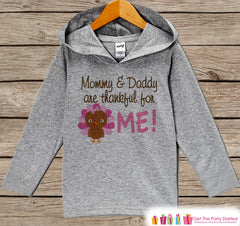 Thankful Hoodie - Girls Thanksgiving Pullover - Mommy & Daddy are Thankful For Me - Pregnancy Announcement - Baby Girl Thanksgiving Outfit