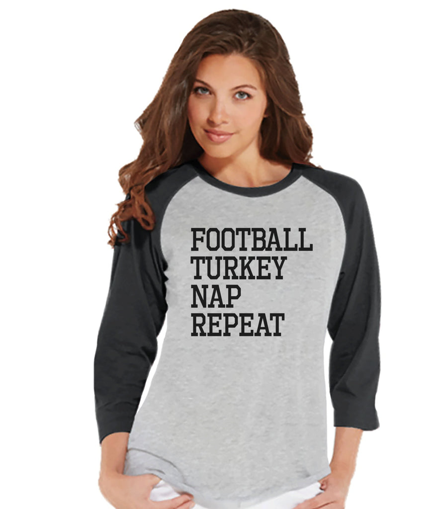 Football Turkey Nap Repeat Shirt - Funny Food Tshirt - Funny Women's Thanksgiving Dinner Shirt - Ladies Grey Raglan Tee - Funny Food Shirt