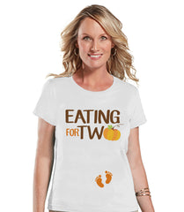 Thanksgiving Pregnancy Announcement - Eating For Two - Thanksgiving Pregnancy Reveal Tshirt - White Tshirt - Funny Pregnancy Reveal Shirt - 7 ate 9 Apparel