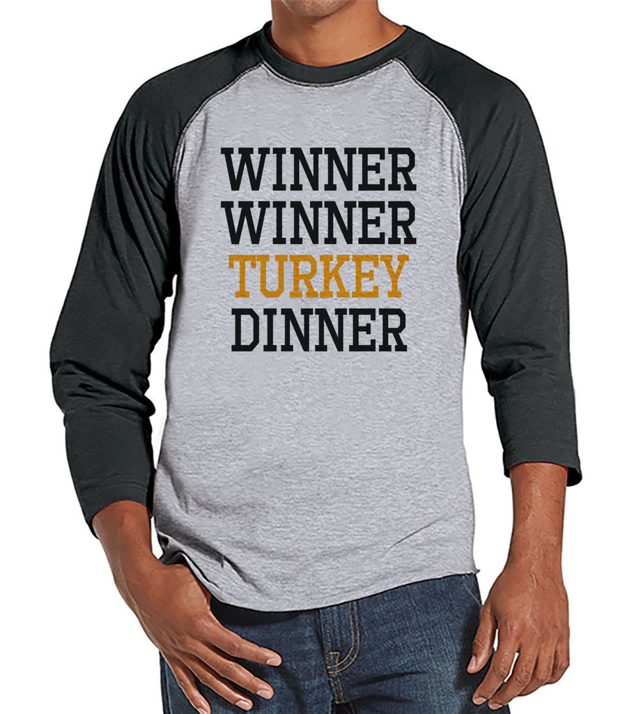 Winner Winner Turkey Dinner - Funny Adult Thanksgiving Shirt - Funny Men's Thanksgiving Dinner Shirt - Mens Grey Raglan - Funny Food Shirt