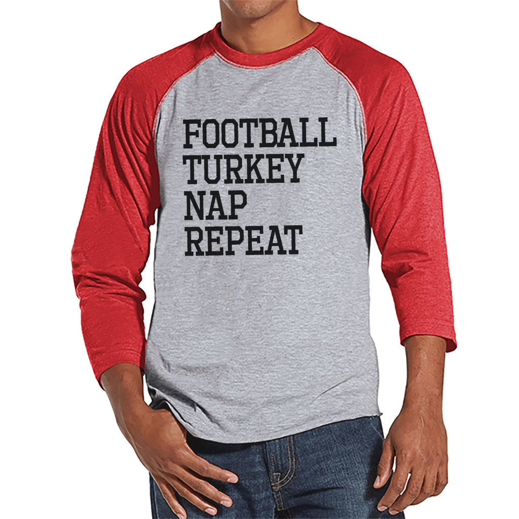 Football, Turkey, Nap, Repeat - Adult Thanksgiving Shirt - Funny Men's Thanksgiving Dinner Shirt - Mens Red Raglan Tee - Funny Food Shirt