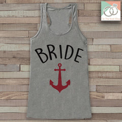 Bride Tank - Bride Tank Top - Nautical Wedding Shirt - Anchor Bride To Be Grey Tank Top - Bachelorette Party Top - Bridal Party Outfits - 7 ate 9 Apparel