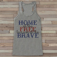 Home of the Free Because of the Brave Women's shirt
