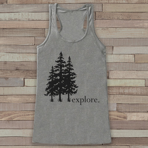 Explore - Trees Tank - Grey Camping Top - Adventure Tank Top - Wilderness Tank Top - Womens Shirt - Outdoors Outfit - Hiking Shirt