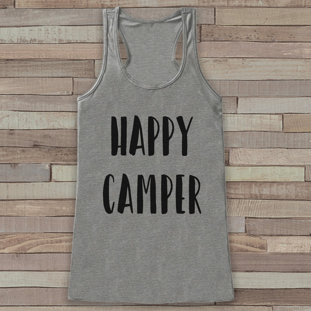 Happy Camper - Grey Camping Top - Adventure Tank Top - Campfire Tank Top - Womens Shirt - Outdoors Outfit - Hiking Shirt - 7 ate 9 Apparel