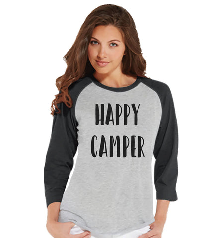 Camping Shirt - Happy Camper Shirt - Womens Grey Raglan Top - Ladies Camping, Hiking, Outdoors, Mountain, Nature Shirt - Funny Adult Tee - 7 ate 9 Apparel