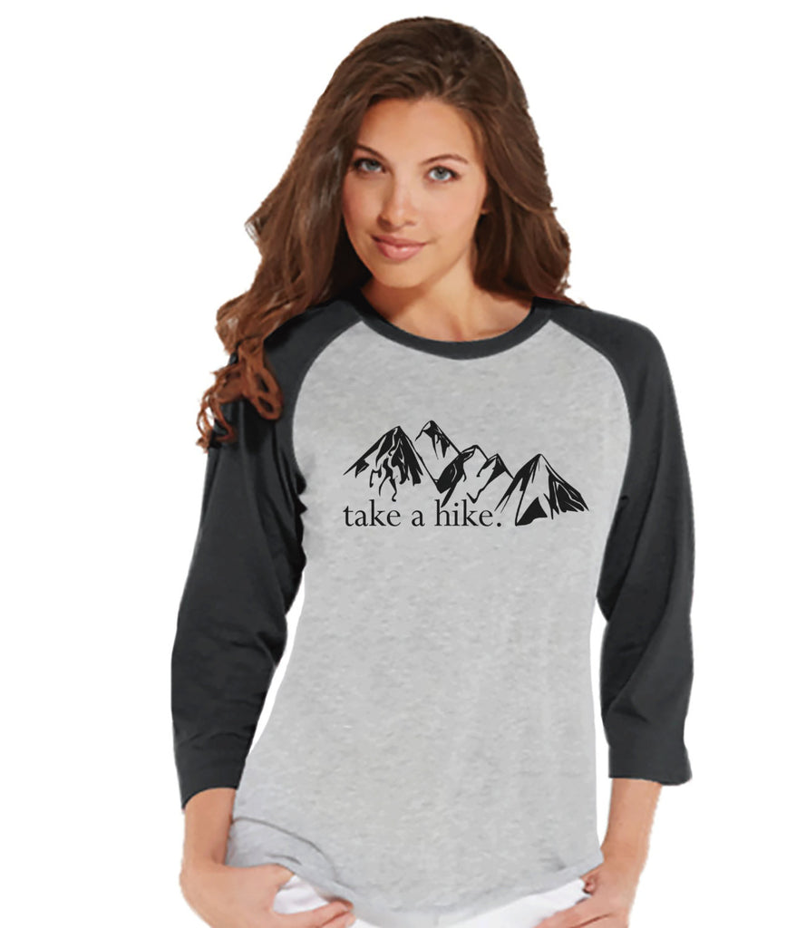Camping Shirt - Take a Hike Shirt - Womens Grey Raglan Top - Ladies Camping, Hiking, Outdoors, Mountain, Nature Shirt - Funny Adult Tee - 7 ate 9 Apparel