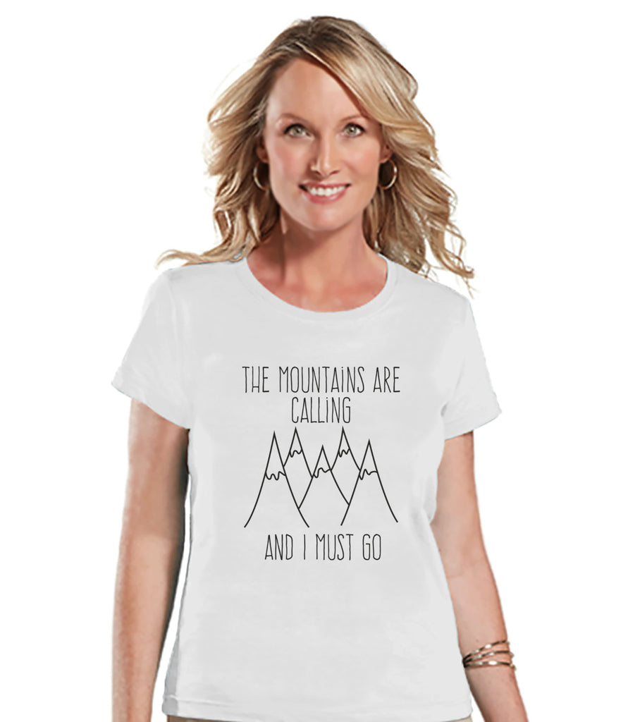 Camping Shirt - The Mountains Are Calling Shirt - Womens White T-shirt - Ladies Camping, Hiking, Outdoors, Mountain, Nature Tee - Adult Tee