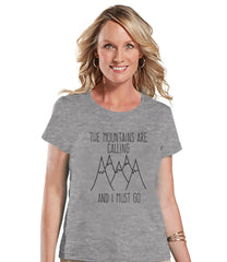 Hiking Shirt - The Mountains Are Calling Shirt - Womens Grey T-shirt - Camping, Hiking, Outdoors, Mountain, Nature - Funny Humorous T-shirt