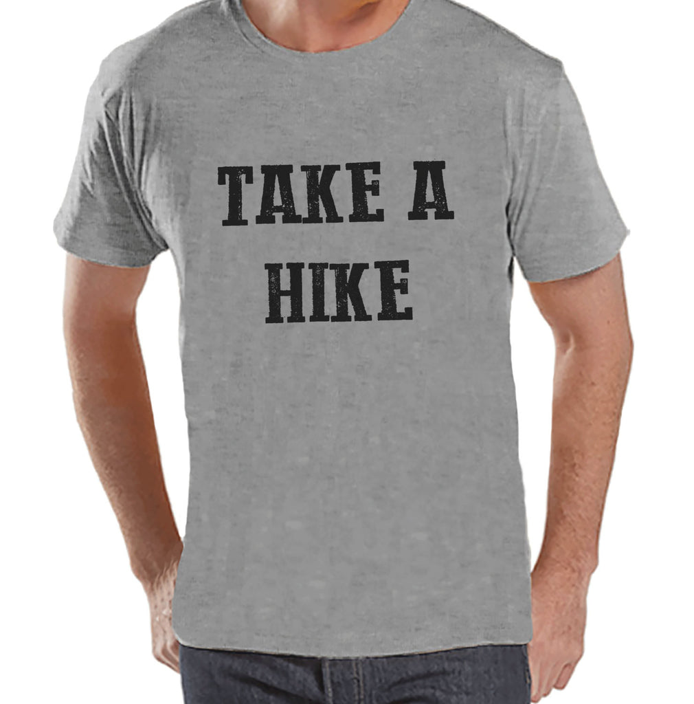 Hiking Shirt - Take A Hike Shirt - Funny Mens Grey T-shirt - Men's Camping, Hiking, Outdoors, Mountain, Nature Tee - Funny Humorous T-shirt - 7 ate 9 Apparel