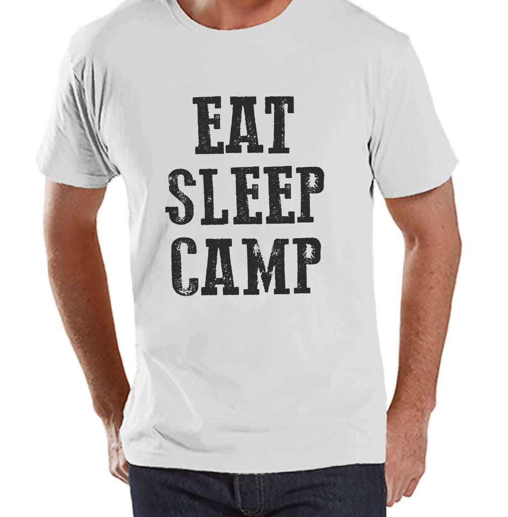 Camping Shirt - Eat Sleep Camp Shirt - Mens White T-shirt - Men's Camping, Hiking, Outdoors, Mountain, Nature Tee - Funny Humorous T-shirt