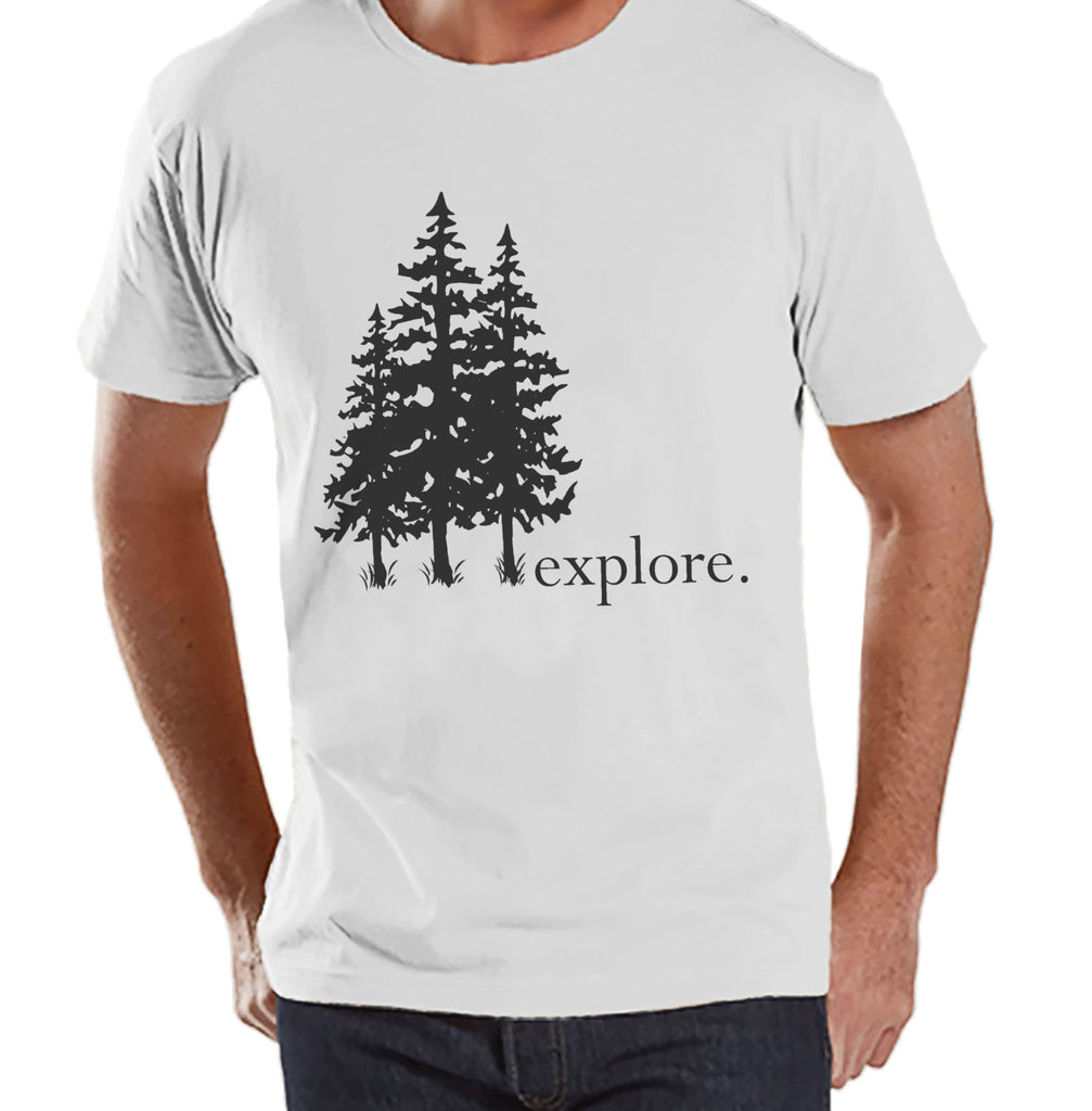 Hiking Shirt - Explore Shirt - Mens White T-shirt - Men's Camping, Hiking, Outdoors, Mountain, Nature Tee - Funny Humorous T-shirt