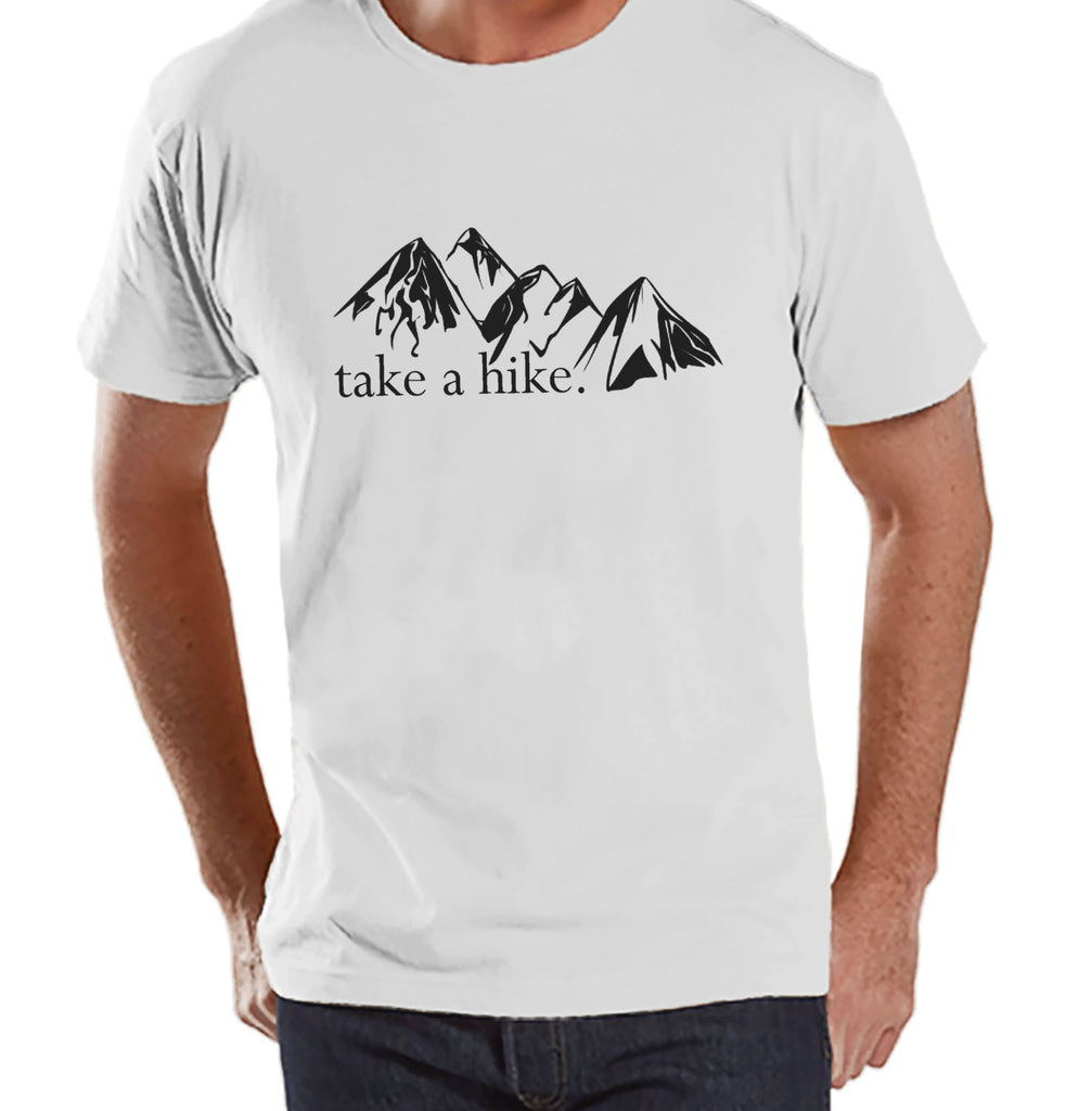 Hiking Shirt - Men's Take a Hike Shirt - White T-shirt - Men's Camping, Hiking, Outdoors, Mountain, Nature Tee - Funny Humorous T-shirt - 7 ate 9 Apparel