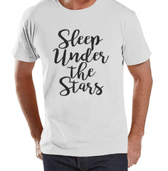 Camping Shirt - Sleep Under The Stars Shirt - White T-shirt - Men's Camping, Hiking, Outdoors, Mountain, Nature Tee - Funny Humorous T-shirt