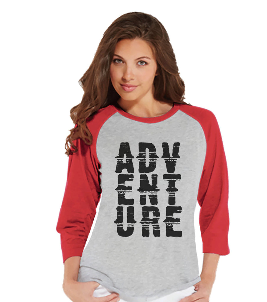 Camping Tshirt - Adventure Shirt - Funny Women's Shirts - Ladies Red Raglan T-shirt - Hiking, Camping, Outdoors, Mountain, Nature Shirt - 7 ate 9 Apparel