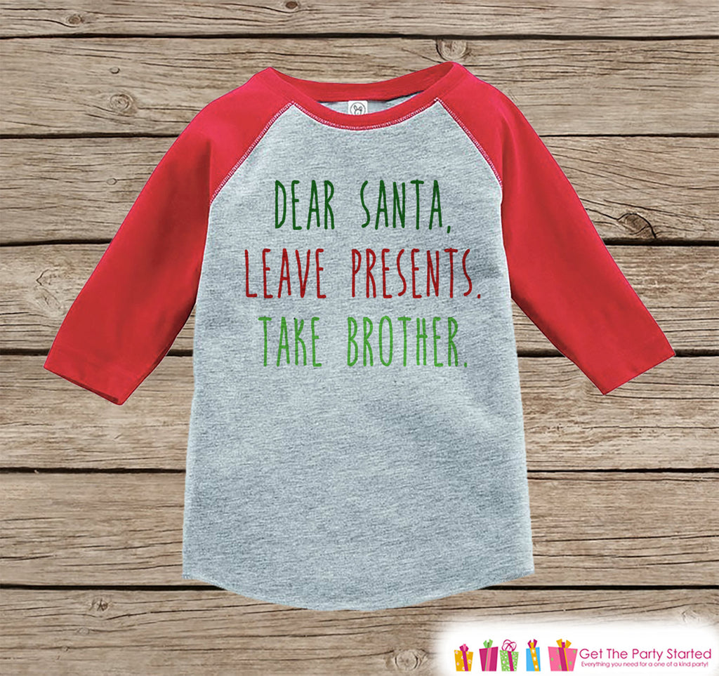 Kids Christmas Outfit - Funny Santa Shirt Take Brother - Funny Sibling Christmas Shirt or Onepiece - Boy Girl - Kids, Baby, Toddler, Youth