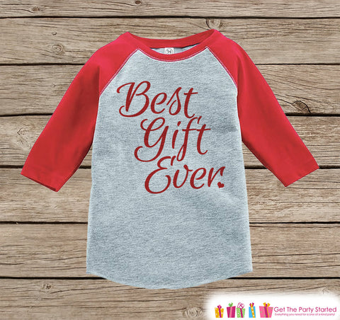 Cute Kids Christmas Outfit - Best Gift Ever Christmas Shirt or ...