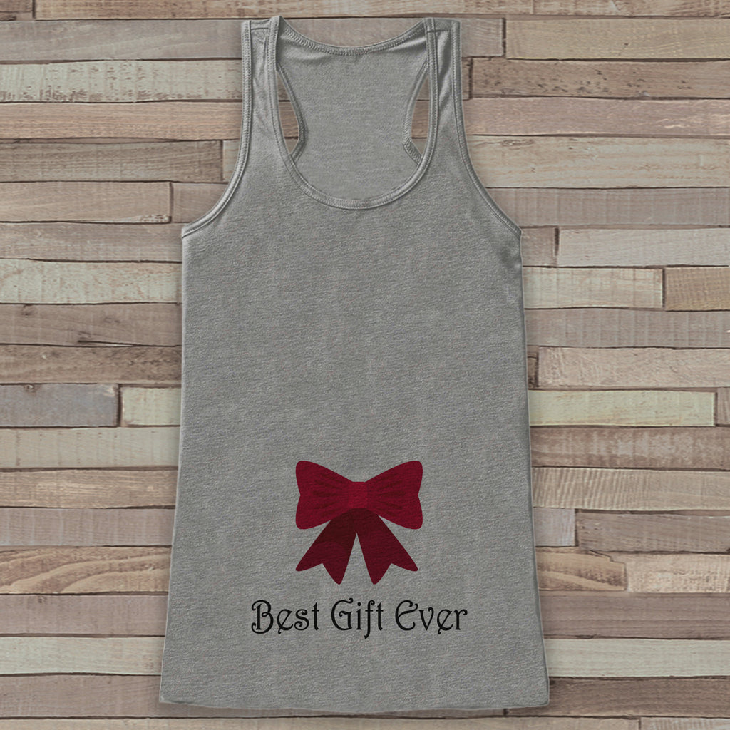 Best Gift Ever Tank - Adult Christmas Shirt - Pregnancy Announcement - Christmas Baby Reveal - Womens Grey Tank Top - Holiday Gift Idea