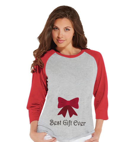 Bow Best Gift Ever - Red Raglan Shirt - Pregnancy Announcement - Christmas Baby Reveal - Adult Holiday Top - Women's Christmas Shirt